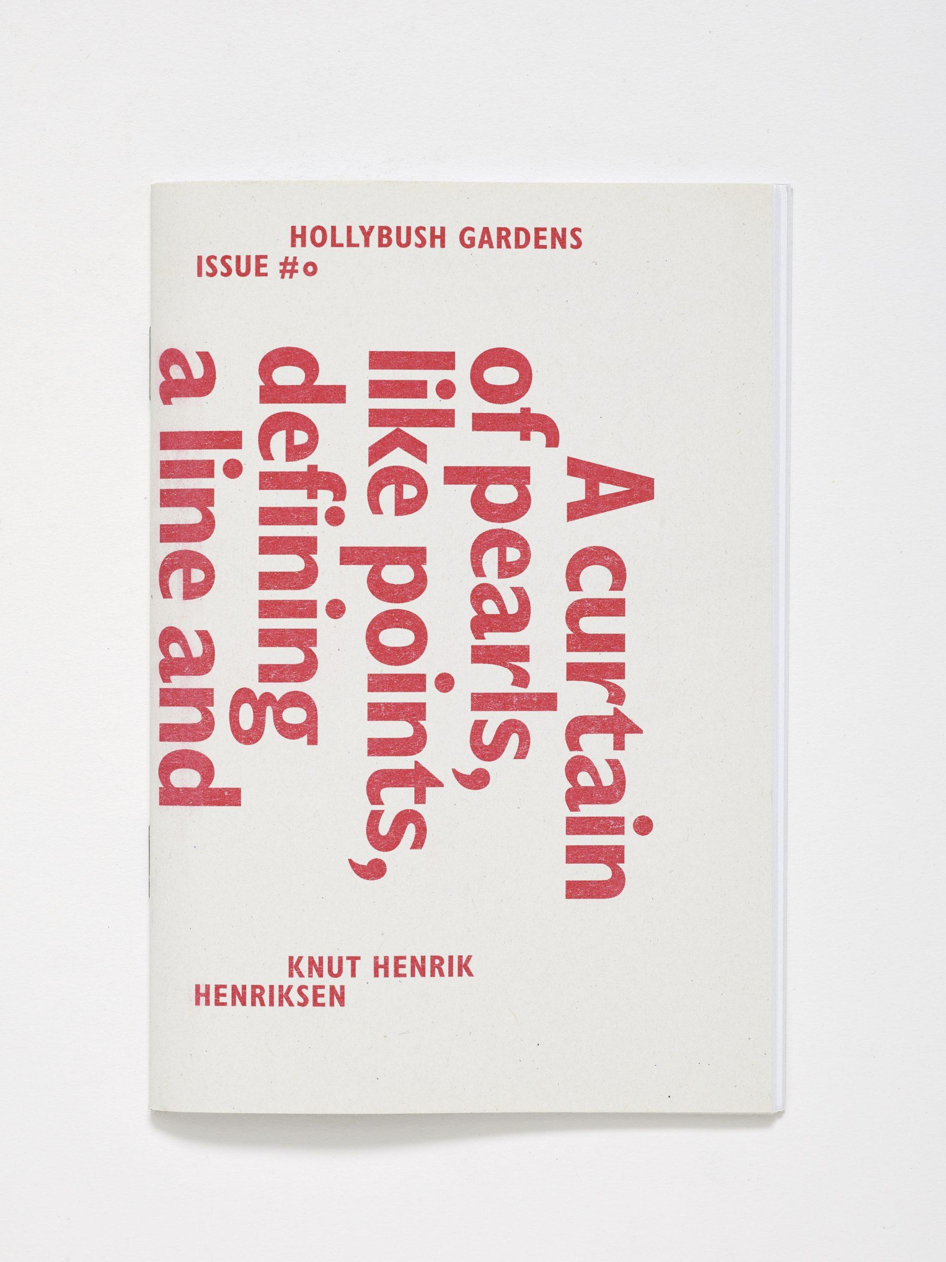 Hollybush Issue 0: Knut Henrik Henriksen